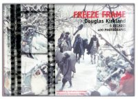 Douglas Kirkland 写真集 FREEZE FRAME